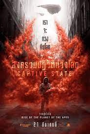 ดูหนังออนไลน์ฟรี Captive State (2019) สงครามปฏิวัติทวงโลก