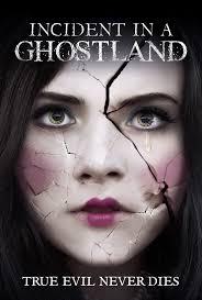 ดูหนังออนไลน์ Incident.In.A.Ghostland.2018