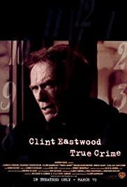 ดูหนังออนไลน์ฟรี True Crime (1999) วิกฤติแดนประหาร