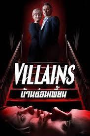 ดูหนังออนไลน์ฟรี Villains บ้านซ่อนเพี้ยน (2019)
